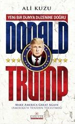 Donald Trump - Yeni Bir Dünya Düzenine Doğru
