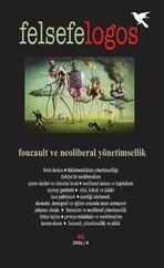 Felsefelogos Sayı: 63 - Foucault ve Neoliberal Yönetimsellik