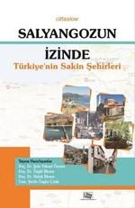 Salyangozun İzinde Türkiye'nin Sakin Şehirleri