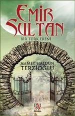 Emir Sultan-Bir Türk Ereni
