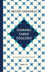 Osmanlı Tarihi Sözlüğü