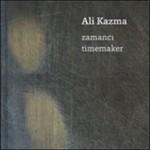 Ali Kazma-Zamancı