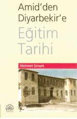 Amid'den Diyarbekir'e Eğitim Tarihi