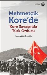 Mehmetçik Kore'de Kore Savaşında Türk Ordusu