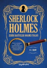 Sherlock Holmes Zehir Hafiyeler Holmes Tugayı
