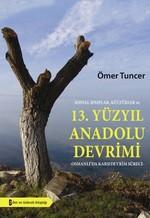 13. Yüzyıl Anadolu Devrimi