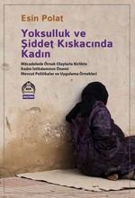 Yoksulluk ve Şiddet Kıskacında Kadın