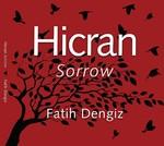 Hicran -  Sorrow