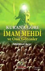 Kur'an'a Göre İmam Mehdi ve Onu Görenler