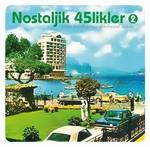 Nostaljik 45'likler 2 - 180gr LP