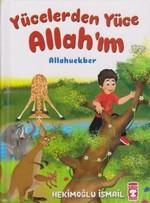 Yücelerden Yüce Allah'ım Allahuekber