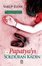 Papatya'yı Solduran Kadın