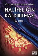 Halifeliğin Kaldırılması Türk ve İngiliz Belgelerinde