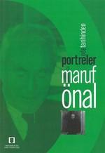Maruf Önal Oda Tarihinden Portreler
