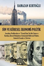 Din ve Küresel Ekonomi Politik