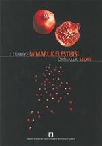 1. Türkiye Mimarlık Eleştirisi Örnekler Seçkisi