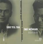 100 Yıl'da İki Mimar Sedad Hakkı Eldem-Mehmet Emin Onat