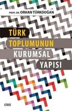 Türk Toplumunun Kurumsal Yapısı