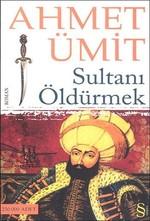 Sultanı Öldürmek - İmzalı