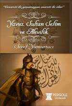 Yavuz Sultan Selim ve Alevilik