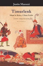 Timurlenk İslam'ın Kılıcı Cihan Fatihi