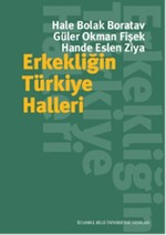 Erkekliğin Türkiye Halleri