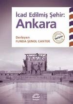 İcad Edilmiş Şehir Ankara
