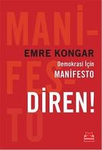 Demokrasi İçin Manifesto Diren! - İmzalı
