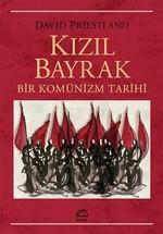 Kızıl Bayrak Bir Komünizm Tarihi