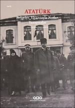 Atatürk Belgeler, El Yazısıyla Notlar, Yazışmalar
