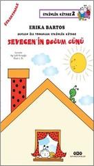 Sevecen ile Tomurcuk Etkinlik Kitabı 2-Sevecen'in Doğum Günü