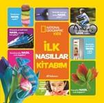 National Geographic Kids-İlk Nasıllar Kitabım