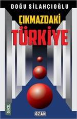 Çıkmazdaki Türkiye