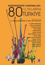 Modernizmin Yansımaları 80'li Yıllarda Türkiye