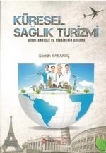 Küresel Sağlık Turizmi Biyoteknoloji ve Türkiye'nin Durumu