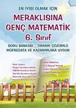 Meraklısına Genç Matematik 6. Sınıf Soru Bankası Tamamı Çözümlü