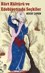 Kürt Kültürü ve Edebiyatında Seçkiler