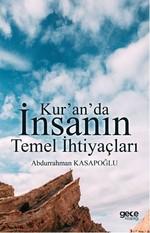 Kur'an'da İnsanın Temel İhtiyaçları