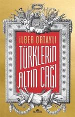 Türklerin Altın Çağı - İmzalı