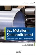 Sac Metallerin Şekillendirilmesi