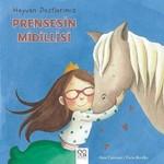 Hayvan Dostlarımız-Prensesin Midillisi