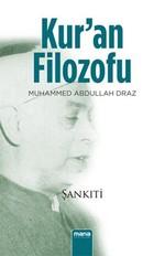 Kur'an Filozofu Muhammed Abdullah Draz