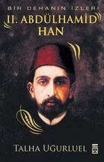 Bir Dehanın İzleri 2.Abdülhamid Han