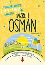 Hazreti Osman-Peygamberimizin İffet Sahibi Arkadaşı