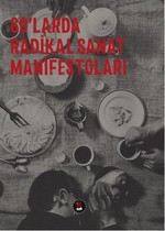 60'larda Radikal Sanat Manifestoları