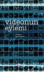 Video'nun Eylemi