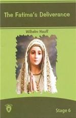 Stage 6-The Fatima's Deliverance