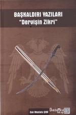 Başkaldırı Yazıları-Dervişin Zikri