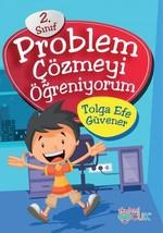 Problem Çözmeyi Öğreniyorum 2.Sınıf