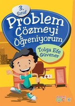 Problem Çözmeyi Öğreniyorum 3.Sınıf